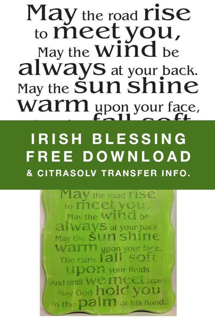 Irish Blessing Free Download. Info on Citrasolv transfers.