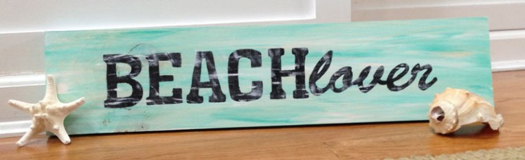Beach Lover DIY wooden sign project. Distress weathered painted wood.