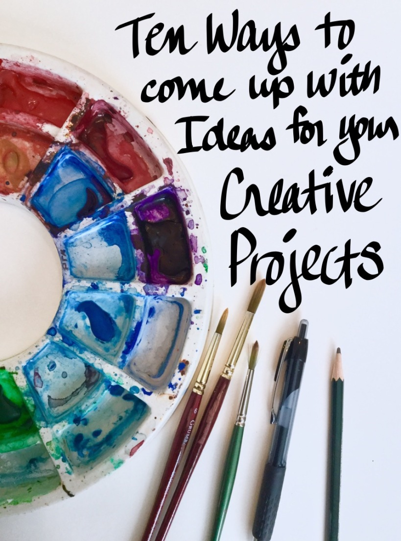 10 Ways to come up with ideas for your creative projects