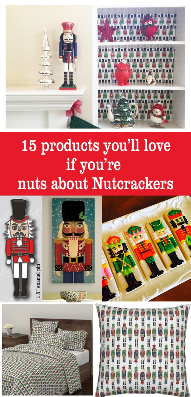 15 products you'll love if you're nuts about Nutcrackers! #nutcrackers #christmas #holiday