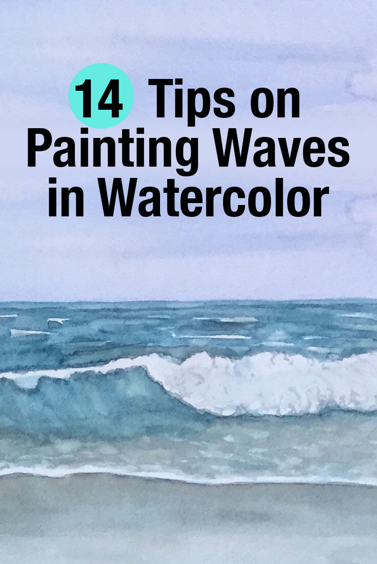 Tips On Painting Waves In Watercolor