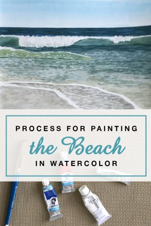 Process for Painting the Beach in Watercolor