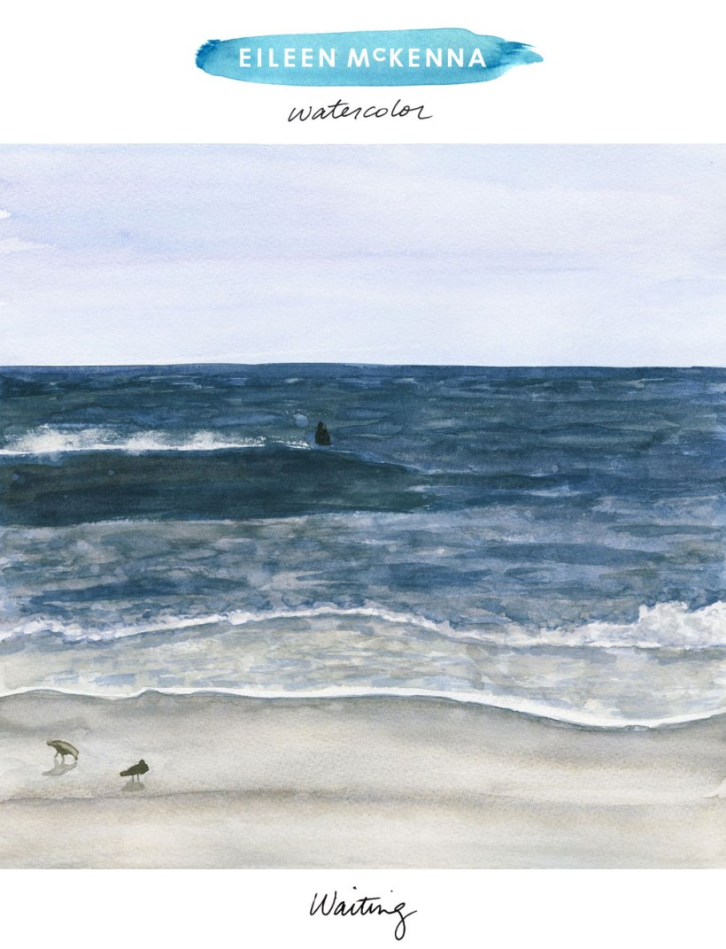 Waiting by Eileen McKenna. Beach watercolor painting. Ocean landscape. The Blue Collection
