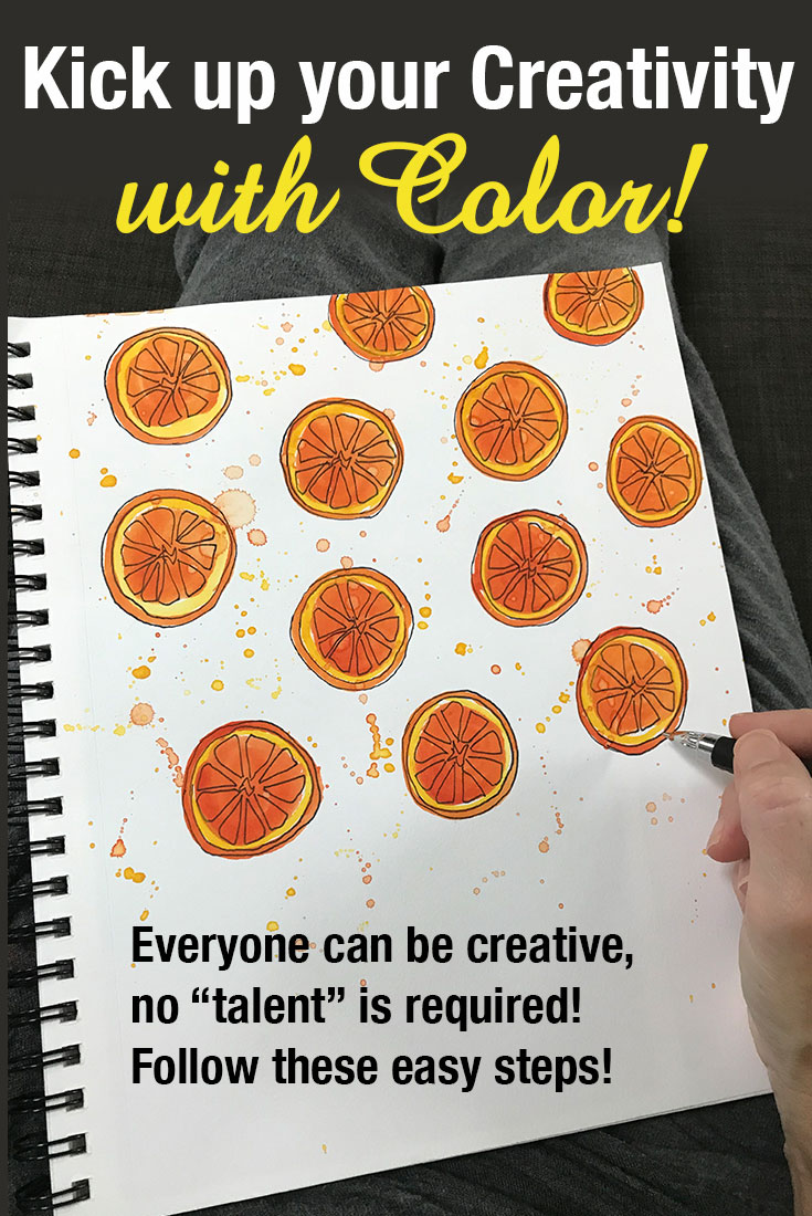 Kick up your Creativity with Color! Steps to Creativity for everyone