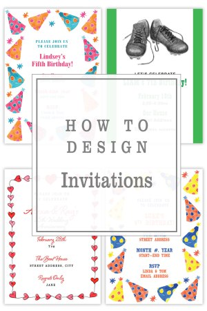 How to Design an Invitation | Create your own DIY Invites by Eileen McKenna