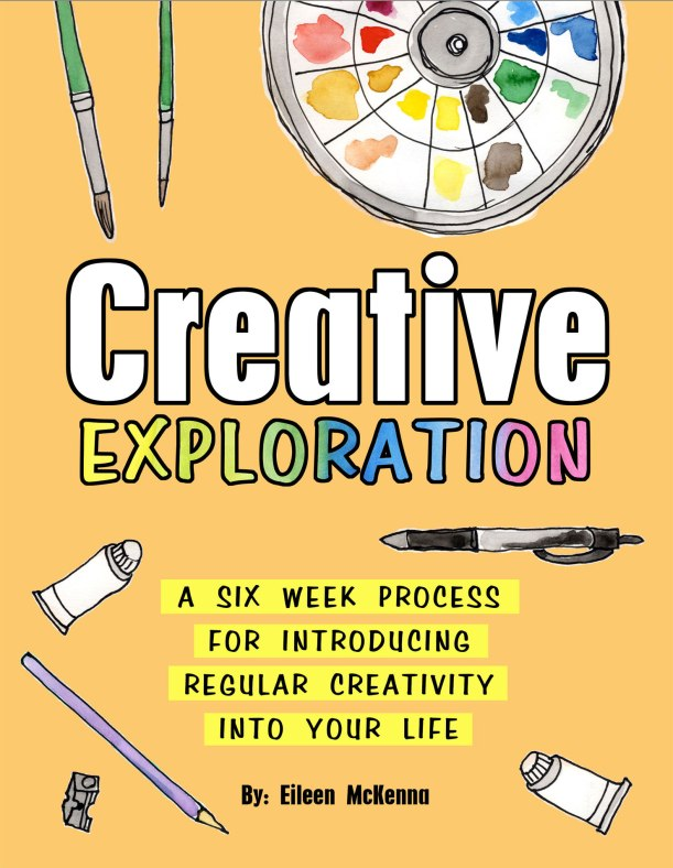 Creative Exploration book - step by step six week process for introducing regular creativity into your life