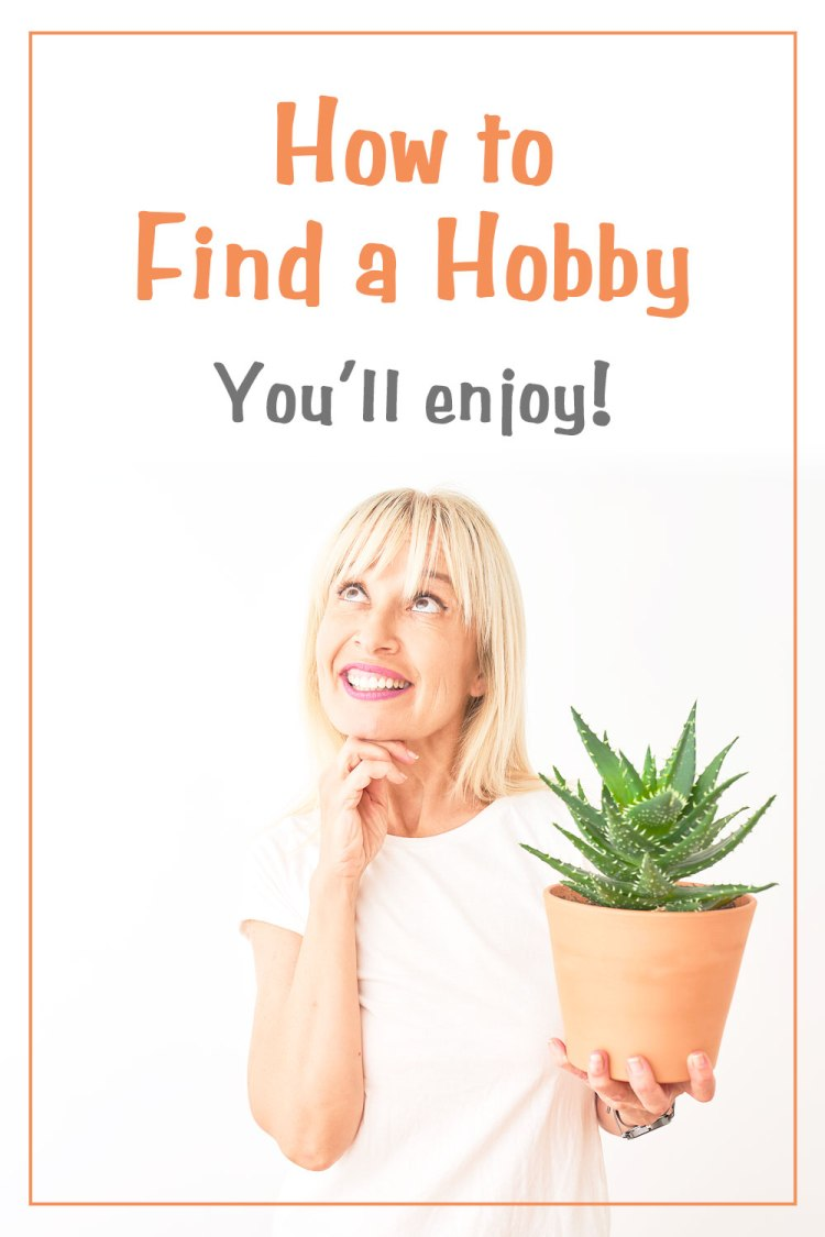 How to Find a Hobby You'll Enjoy | Retirement ideas