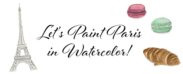 Let's Paint Paris in Watercolor Email Series by Eileen McKenna