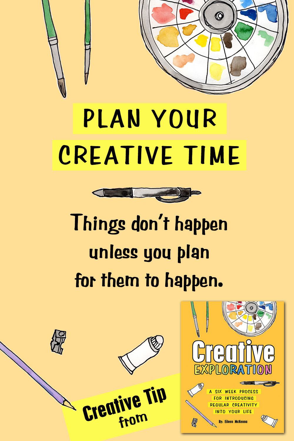 Plan your creative time  | regular creative practice | how to be creative | creative exploration