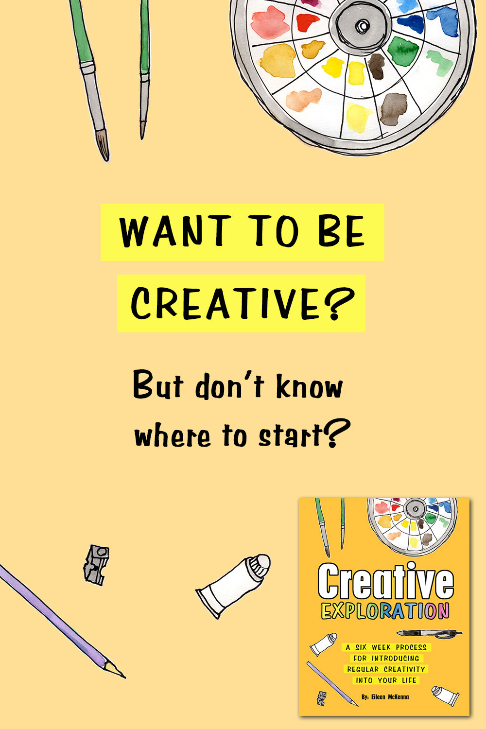 Want to be creative | How to be creative | How to develop an art practice