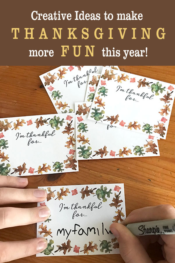 Creative Ideas to make Thanksgiving more fun this year!